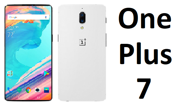 OnePlus 7 Release Date, Price, Features, Specs, Rumors
