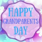 Happy Grandparents Day 2019 Wishes, Quotes, Images, Poems, WhatsApp Status, Messages & Wallpaper