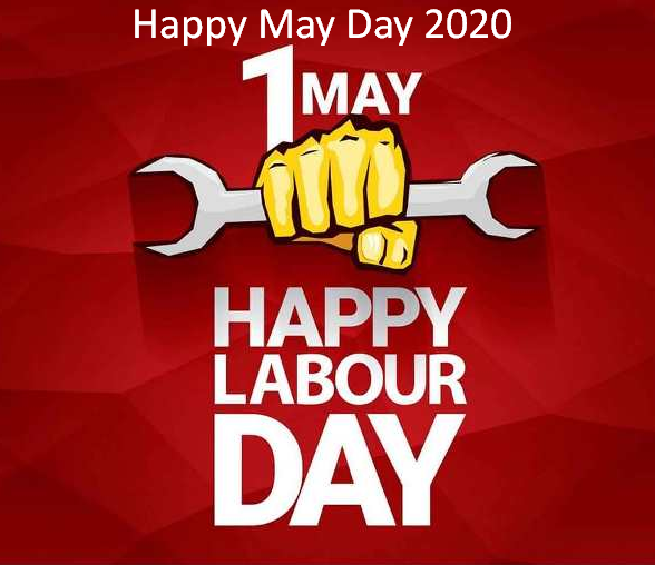 May Day 2020 1st May Happy Labour Day International Workers Day Gsmarena Com